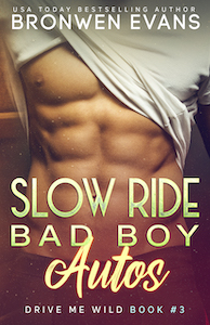 Slow Ride : Bad Boy Autos - Drive Me Wild #3