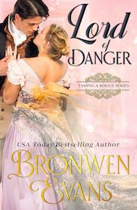 Lord of Danger : A Regency Enemies To Lovers Romance